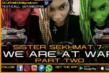 SISTER SEKHMAT 7: WE ARE AT WAR! (PART TWO)