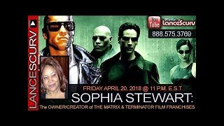 SOPHIA STEWART: THE OWNER/CREATOR OF THE MATRIX & TERMINATOR FILM FRANCHISES! - THE LANCESCURV SHOW