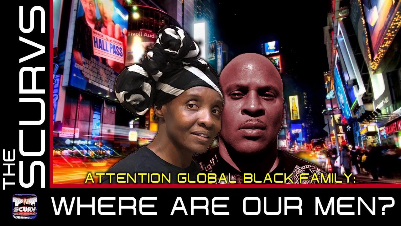 STRAIGHT BLACK MANHOOD IS ILLEGAL IN TODAY'S WORLD: WHERE ARE OUR MEN? - The LanceScurv Show
