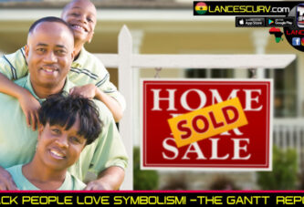 BLACK PEOPLE LOVE SYMBOLISM! - THE GANTT REPORT