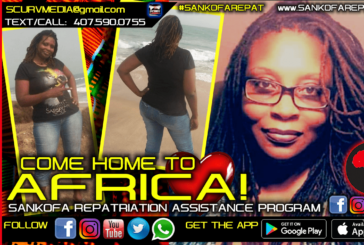 COME HOME TO AFRICA: THE SANKOFA REPATRIATION ASSISTANCE PROGRAM!