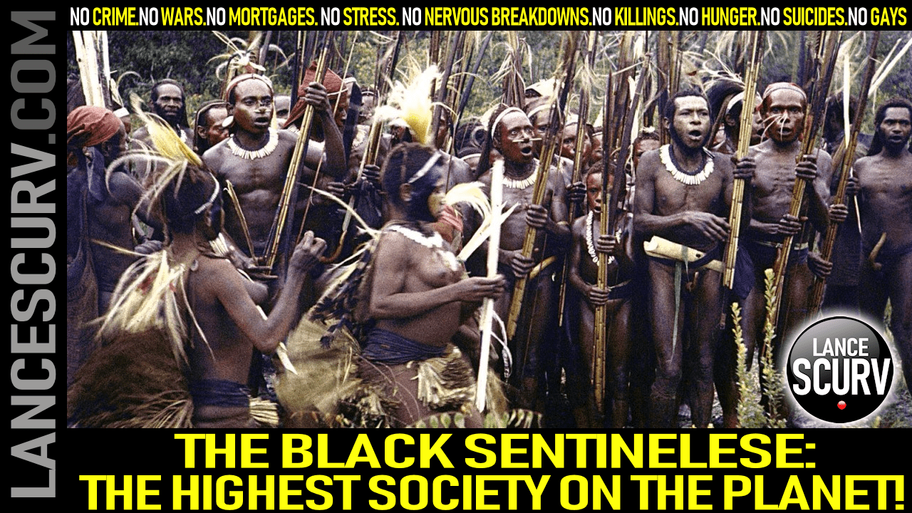 THE BLACK SENTINELESE: THE HIGHEST SOCIETY ON THE PLANET! - The LanceScurv Show