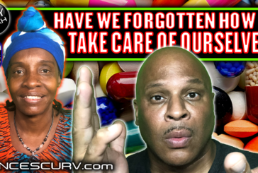 HAVE WE FORGOTTEN HOW TO TAKE CARE OF OURSELVES? - LILYFIYAH AND LANCESCURV