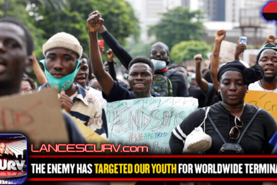 THE ENEMY HAS TARGETED OUR YOUTH FOR WORLDWIDE TERMINATION!