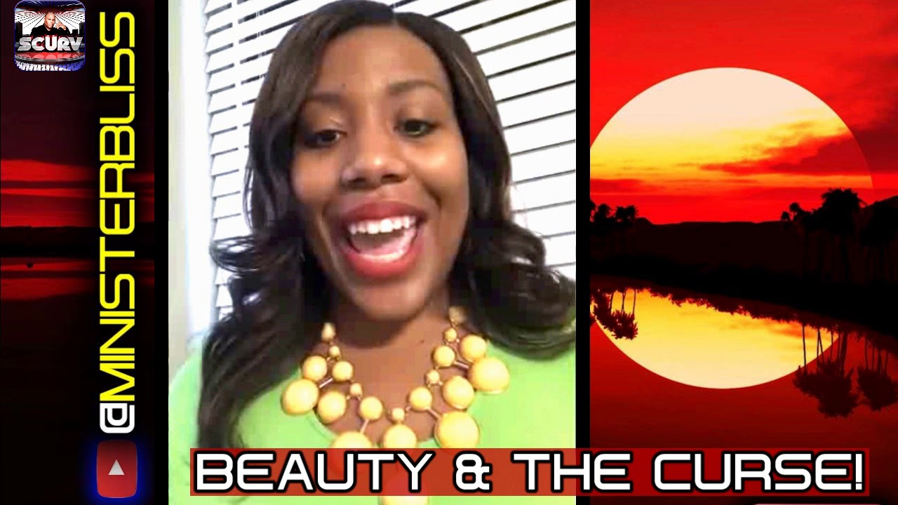 THE BEAUTY & THE CURSE! - MINISTER BLISS