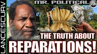 THE TRUTH ABOUT REPARATIONS! - THE LANCESCURV SHOW