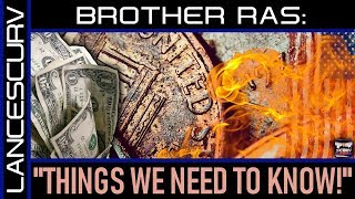 THINGS WE NEED TO KNOW: A WORD OF PREPAREDNESS FROM BROTHER RAS! - The LanceScurv Show
