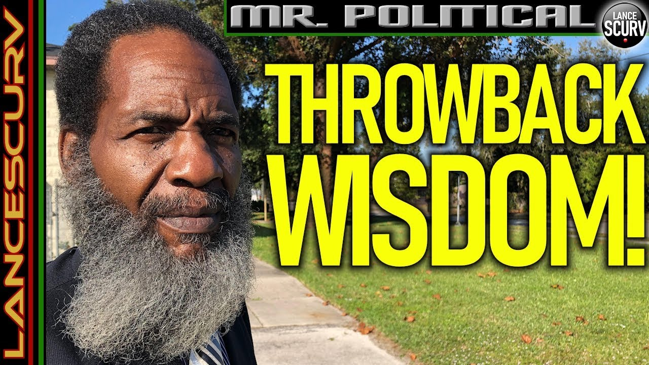 THROWBACK WISDOM: JUICY TIDBITS OF FREE FLOWING RANDOM NUGGETS OF TRUTH! - The LanceScurv Show