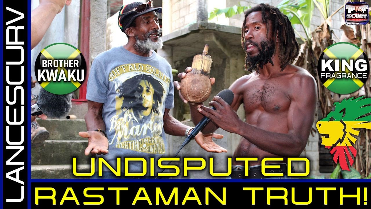 UNDISPUTED RASTAMAN TRUTH! - The LanceScurv Show
