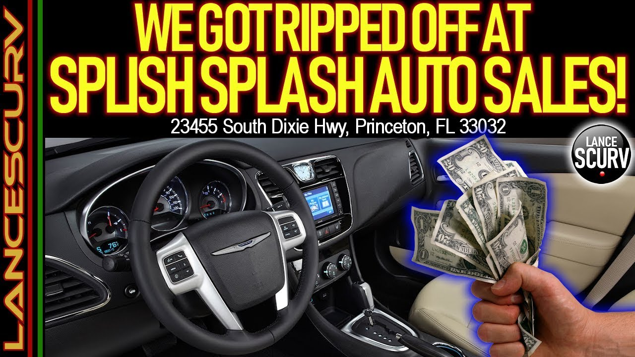 WE GOT RIPPED OFF AT SPLISH SPLASH AUTO SALES IN MIAMI FLORIDA! - The LanceScurv Show