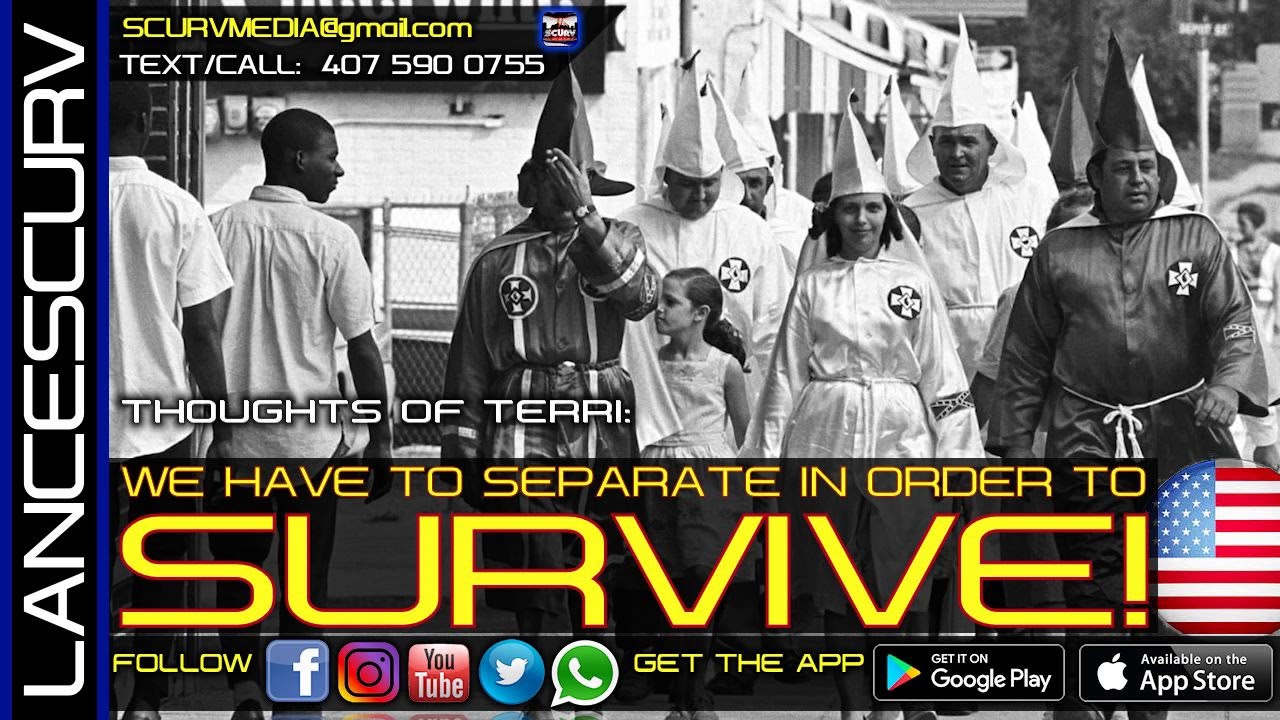 WE HAVE TO SEPARATE IN ORDER TO SURVIVE! - THOUGHTS OF TERRI/The LanceScurv Show
