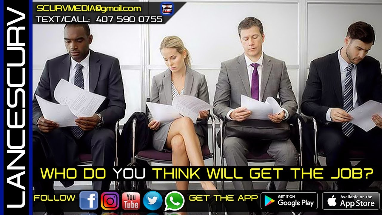 WHO DO YOU THINK WILL GET THE JOB? - The LanceScurv Show