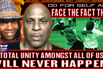 FACE THE FACT THAT TOTAL UNITY AMONGST ALL OF US WILL NEVER HAPPEN! - LANCESCURV
