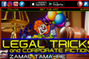 LEGAL TRICKS & CORPORATE FICTIONS!