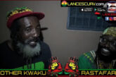 THE REASONING OF TWO KINGS: BROTHER KWAKU & RASTAFARI X!