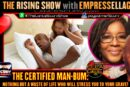 THE CERTIFIED MAN-BUM: NOTHING BUT A WASTE OF LIFE WHO WILL STRESS YOU TO YOUR GRAVE!